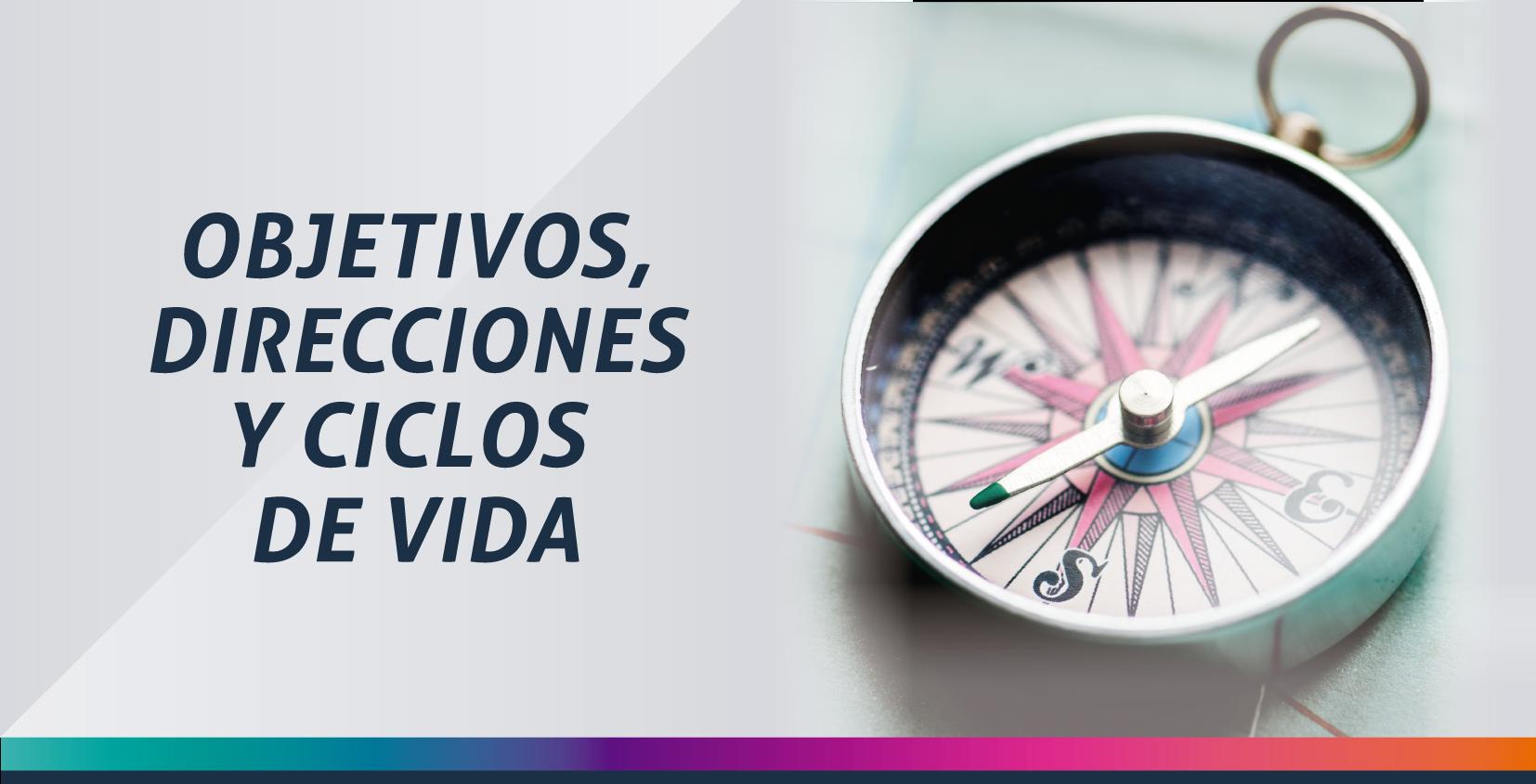 DIRECCIONES Y CICLOS DE VIDA